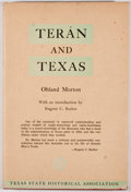 Books:First Editions, Ohland Morton. Teran and Texas. Austin: Texas StateHistorical Association, 1948. First edition. Octavo. Publisher's...