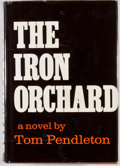 Books:Americana & American History, Tom Pendleton. The Iron Orchard. New York: McGraw-Hill,[1966]. First edition. Octavo. Publisher's binding and dust ...