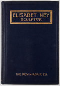 Books:Americana & American History, Bride Neill Taylor. Elizabet Ney, Sculptor. New York:Devin-Adair, [1916]. First edition. Octavo. Publisher's bindin...