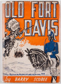 Books:Americana & American History, Barry Scobee. Old Fort Davis. San Antonio: Naylor, [1947].First edition. Octavo. Publisher's binding and dust j...