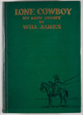 Books:First Editions, Will James. Lone Cowboy: My Life Story. New York: CharlesScribner's Sons, 1930. First edition. Octavo. Publisher's ...