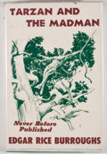 Books:First Editions, Edgar Rice Burroughs. Tarzan and the Madman. New York:Canaveral Press, 1964. First edition. Octavo. Publisher's bin...