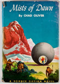 Books:First Editions, Chad Oliver. Mists of Dawn. New York: Holt, Rinehart andWinston, [1960]. Fourth printing. Octavo. Publisher's bindi...
