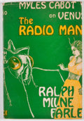 Books:First Editions, Ralph Milne Farley. The Radio Man. Los Angeles: FantasyPublishing, 1948. First edition. Octavo. Publisher's stiff w...