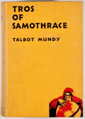 "Books:First Editions, Talbot Mundy. Tros of Samothrace. New York: D.Appleton-Century, 1934. First edition, first printing with ""(1)""..."