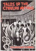 Books:First Editions, H. P. Lovecraft and Others. Tales of the Cthulhu Mythos.Sauk City: Arkham House, 1969. First edition. Octavo. Publi...
