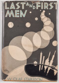 Books:First Editions, W. Olaf Stapledon. Last and First Men. New York: JonathanCape and Harrison Smith, [1931]. First edition. Octavo. Pu...