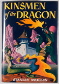 Books:First Editions, Stanley Mullen. Kinsmen of the Dragon. Chicago: ShastaPublishers, [1951]. First edition. Octavo. Publisher's bindin...