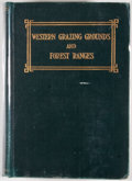 Books:First Editions, Will C. Barnes. Western Grazing Grounds and Forest Ranges.Chicago: Breeder's Gazette, 1913. First edition. Octavo. ...