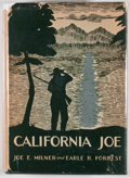 Books:First Editions, Joe E. Milner and Earle R. Forrest. California Joe: Noted Scoutand Indian Fighter. Caldwell: Caxton Printers, 1...