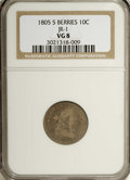 Early Dimes: , 1805 10C 5 Berries VG8 NGC. JR-1. NGC Census: (0/0). PCGSPopulation (1/11). (#4478)...