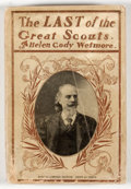 Books:Non-fiction, Helen Cody Wetmore. The Last of the Great Scouts: The Life Story of Col. William F. Cody. New York: International Bo...
