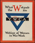 "Movie Posters:War, War Propaganda Poster (Y.W.C.A., 1915). World War I Poster (10.5"" X13.25"") ""What the W Stands For."" War.. ..."