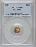 California Fractional Gold, 1881 50C BG-965A MS64 PCGS. PCGS Population (2/0). NGC Census:(0/1). (#10911)...