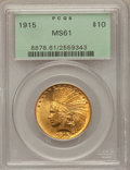 Indian Eagles: , 1915 $10 MS61 PCGS. PCGS Population (343/1651). NGC Census:(995/1821). Mintage: 351,075. Numismedia Wsl. Price for problem...
