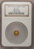 California Fractional Gold: , 1871 25C Liberty Octagonal 25 Cents, BG-767, R.3, MS63 ProoflikeNGC. NGC Census: (7/6). (#710594)...