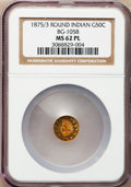 California Fractional Gold: , 1875/3 50C Indian Round 50 Cents, BG-1058, R.3, MS62 Prooflike NGC.NGC Census: (6/8). (#710887)...