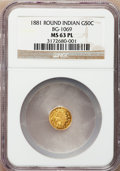 California Fractional Gold: , 1881 50C Indian Round 50 Cents, BG-1069, High R.4, MS63 ProoflikeNGC. NGC Census: (4/5). (#710898...