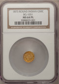 California Fractional Gold: , 1873 50C Indian Round 50 Cents, BG-1051, Low R.5, MS64 ProoflikeNGC. NGC Census: (4/1). (#710880)...