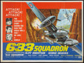 "Movie Posters:War, 633 Squadron (United Artists, 1964). British Quad (30"" X 40"").War.. ..."