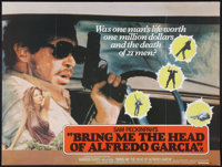 "Bring Me the Head of Alfredo Garcia (United Artists, 1974). British Quad (30"" X 40""). Crime"
