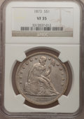 Seated Dollars: , 1873 $1 VF35 NGC. NGC Census: (4/123). PCGS Population (10/163).Mintage: 293,000. Numismedia Wsl. Price for problem free N...