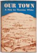 Books:First Editions, Thornton Wilder. Our Town. New York: Coward McCann, [1938].First edition. Octavo. Publisher's binding and dust jack...