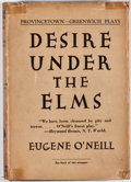 Books:First Editions, Eugene O'Neill. Desire Under the Elms. New York: Boni &Liveright, 1925. First edition. Octavo. Publisher's bind...