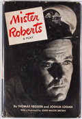 Books:First Editions, Thomas Heggen and Joshua Logan. Mister Roberts. New York:Random House, [1948]. First edition, first printing. Octav...