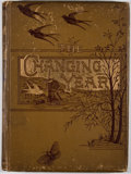 Books:Literature Pre-1900, The Changing Year: Being Poems and Pictures of Life and Nature. London: Cassell, [ca. 1880]. Later edition. Quarto. ...