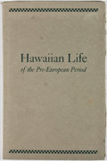 Books:Americana & American History, Marcia Brown Bishop. Hawaiian Life of the Pre-EuropeanPeriod. Salem: Peabody Museum, 1940. First edition. Octav...