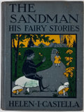 Books:Children's Books, Helen I. Castella. The Sandman: His Fairy Stories. Boston:Page, 1922. First edition. Octavo. Illustrated by autho...