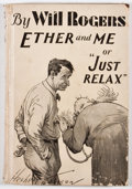 Books:First Editions, Will Rogers. Ether and Me. New York: G. P. Putnam's Sons,[1929]. First edition. Twelvemo. Publisher's binding. Il...