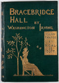 Books:Literature Pre-1900, Washington Irving. Bracebridge Hall. London: Macmillan, 1877. Second edition. Octavo. Publisher's binding. Illustrat...