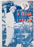 Books:Signed Editions, J. Evetts Haley. SIGNED. A Texan Looks at Lyndon. Canyon: Palo Duro Press, [1964]. First edition. Signed by Ha...