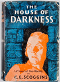 Books:First Editions, C. E. Scoggins. The House of Darkness. Indianapolis:Bobbs-Merrill, [1931]. First edition. Octavo. Publisher's bindi...