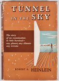 Books:First Editions, Robert A. Heinlein. Tunnel in the Sky. New York: CharlesScribner's Sons, [1955]. First edition, first printing. Oct...