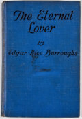 Books:First Editions, Edgar Rice Burroughs. The Eternal Lover. Chicago: A. C.McClurg, 1925. First edition. Octavo. Publisher's blue cloth...