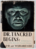Books:First Editions, G. D. H. and Margaret Cole. Dr. Tancred Begins. Garden City:Crime Club, 1935. First edition. Octavo. Publisher'...