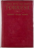 "Books:First Editions, [Nathan Bedford Forrest]. Robert Selph Henry. ""First With theMost"" Forrest...."