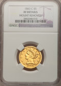 Liberty Half Eagles, 1843-C $5 --Mount Removed--NGC Details. XF. NGC Census: (18/103).PCGS Population (16/56). Mintage: 44,227. Numismedia Wsl. ...
