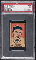 Autographs:Bats, 1928 W513 Babe Herman #84 PSA NM 7 - Pop One, One Higher! ...