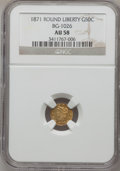 California Fractional Gold: , 1871 50C Liberty Round 50 Cents, BG-1026, Low R.4, AU58 NGC. NGCCensus: (4/5). PCGS Population (29/39). (#10855)...