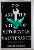 Books:First Editions, Robert M. Pirsig. Zen and the Art of Motorcycle Maintenance.New York: William Morrow, 1974. First edition, firs...