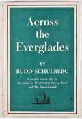 Books:First Editions, Budd Schulberg. Across the Everglades. New York: RandomHouse, [1958]. First edition. Octavo. Publisher's binding an...