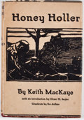 Books:First Editions, Keith MacKaye. Honey Holler. New York: Brentano's, 1930. First edition, first printing. Octavo. Publisher's bind...