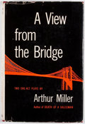 Books:First Editions, Arthur Miller. A View From the Bridge. New York: VikingPress, 1955. First edition, first printing. Octavo. Publishe...