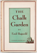 Books:First Editions, Enid Bagnold. The Chalk Garden. New York: Random House,[1956]. First edition. Octavo. Publisher's binding and dust ...