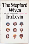 Books:First Editions, Ira Levin. The Stepford Wives. New York: Random House,[1972]. First edition, first printing. Octavo. Publisher's bi...
