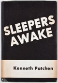 Books:First Editions, Kenneth Patchen. Sleepers Awake. [New York: Padell, 1946].First edition. Octavo. Publisher's binding and dust jacke...